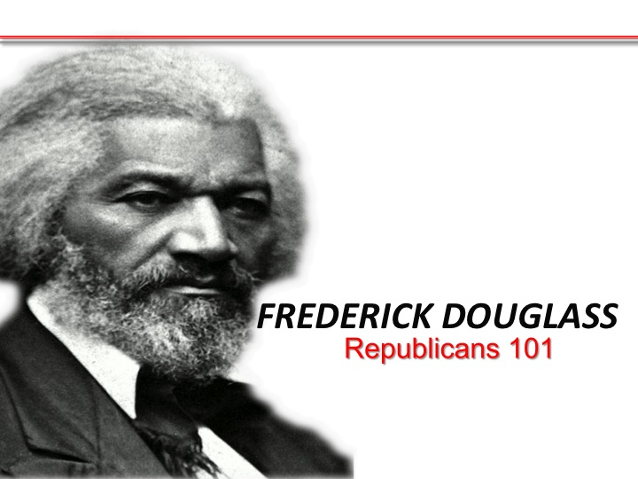 Frederick Douglass Republicans 101 Online Course